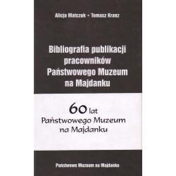 Bibliografia publikacji pracowników Państwowego Muzeum na Majdanku
