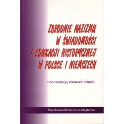 Zbrodnie nazizmu w świadomości i edukacji historycznej w Polsce i Niemczech