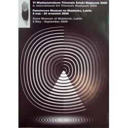 VI Międzynarodow e Triennale Sztuki Majdanek 2000