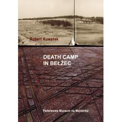 Death Camp in Bełżec