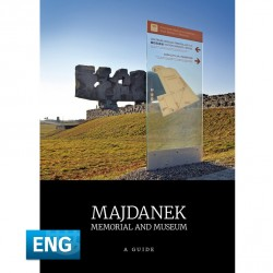 Majdanek. Memorial and museum. A guide
