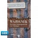 Majdanek. Ein früher Zeitzeugenbericht vom Todeslager