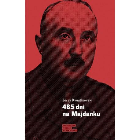 485 dni na Majdanku