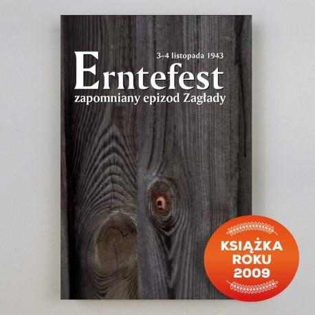 Erntefest 3-4 listopada 1943 – zapomniany epizod Zagłady