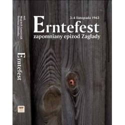 Erntefest 3-4 listopada 1943 – zapomniany epizod Zagłady,