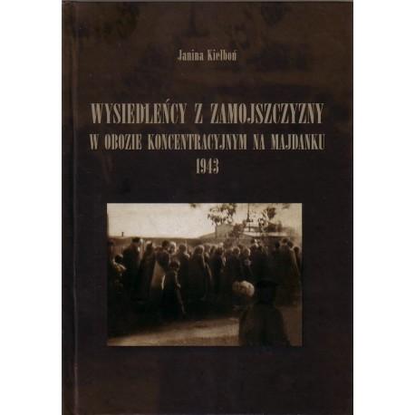 Wysiedleńcy z Zamojszczyzny w obozie koncentracyjnym na Majdanku – 1943