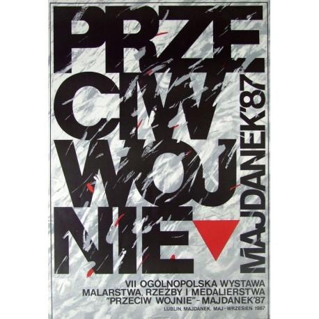 VII Ogólnopolska Wystawa Malarstwa, Rzeźby i Medalierstwa Przeciw Wojnie – Majdanek '87, Lublin, Majdanek majpaździernik 1987