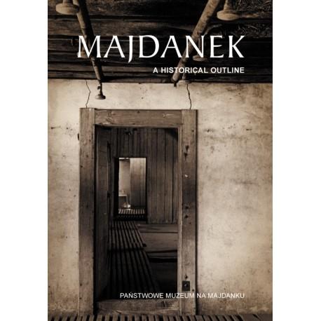 Majdanek. A historical outline