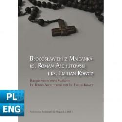 Blessed priests from Majdanek, Fr. Roman Archutowski and Fr. Emilian Kowcz