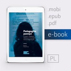 Pedagogika pamięci (ebook)