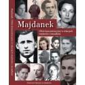 Majdanek. Obóz koncentracyjny w relacjach więźniów i świadków