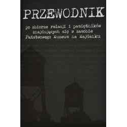 Przewodnik po zbiorze relacji i pamiętników znajdujących się w zasobie Państwowego Muzeum na Majdanku